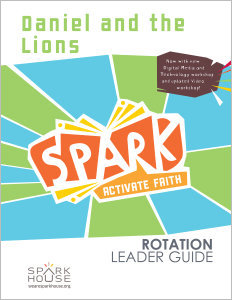 Spark Rotation / Daniel and the Lions / Leader Guide