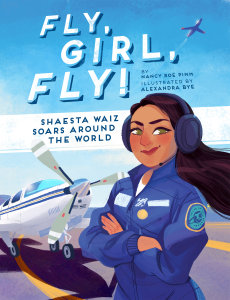 Fly, Girl, Fly!: Shaesta Waiz Soars around the World