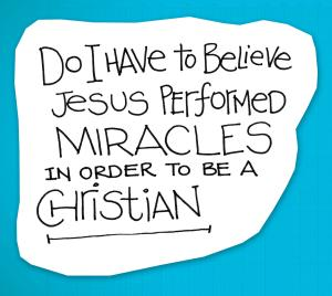 re:form Digital Lesson | Do I have to believe Jesus performed miracles?