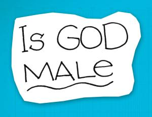 re:form Digital Lesson | Is God Male?