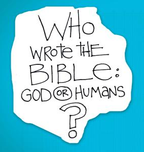 re:form Digital Lesson | Who wrote the Bible, God or humans?