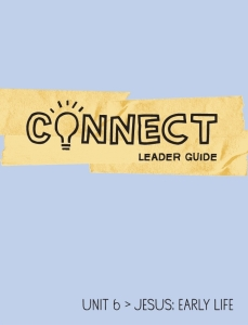 Connect / Unit 6 / Leader Guide