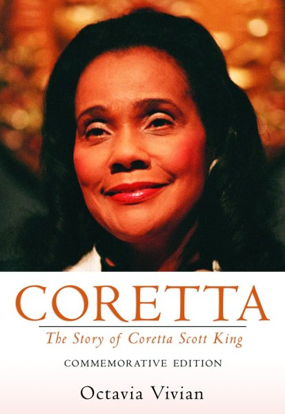 Coretta: The Story of Coretta Scott King: Commemorative Edition