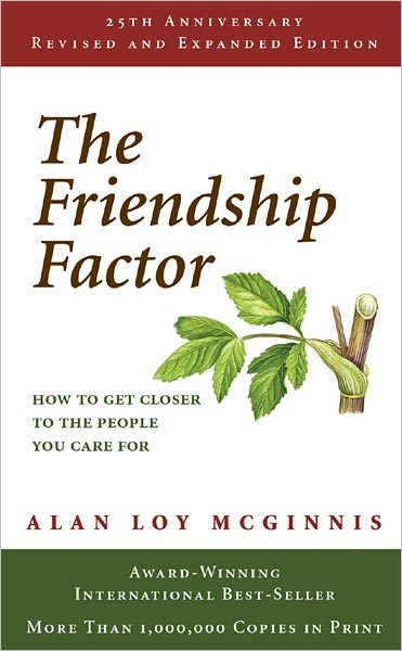 The Friendship Factor: Revised, 25th Anniversary Edition