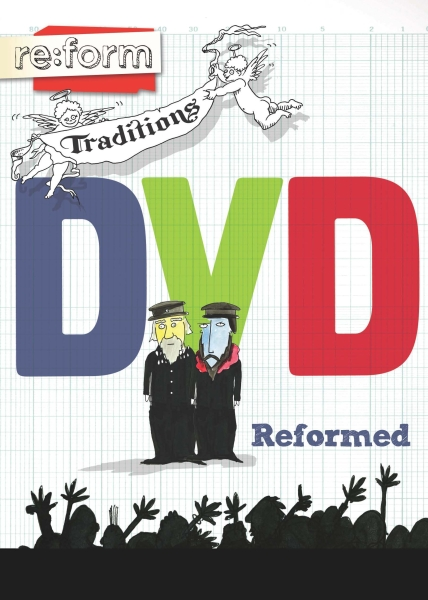 re:form Traditions / Reformed / DVD
