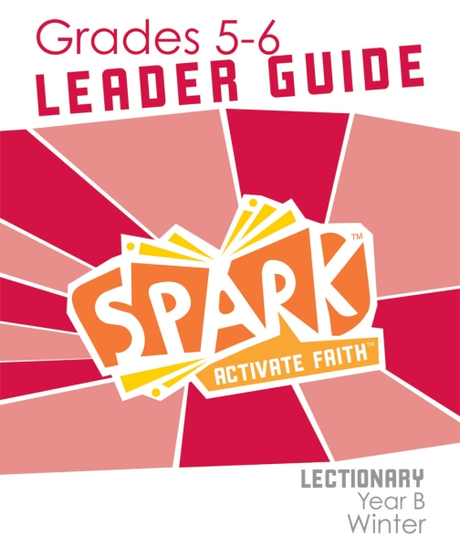 Spark Lectionary / Winter 2020-2021 / Grades 5-6 / Leader