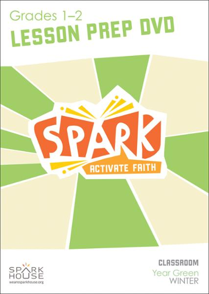 Spark Classroom / Year Green / Winter / Grades 1-2 / Lesson Prep Video DVD