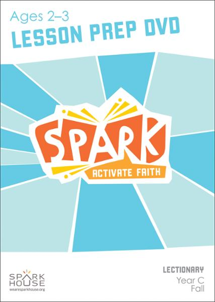 Spark Lectionary / Year C / Fall 2019 / Age 2-3 / Lesson Prep Video DVD