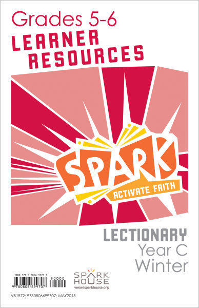 Spark Lectionary / Year C / Winter 2021-2022 / Grades 5-6 / Learner Leaflets