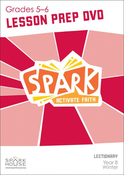 Spark Lectionary / Winter 2020-2021 / Grades 5-6 / Lesson Prep Video DVD