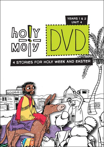 Holy Moly / Year 1 & 2 / Unit 4 / DVD