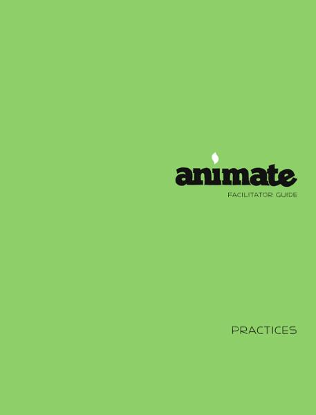 Animate Practices / Facilitator Guide