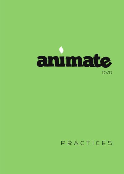 Animate Practices / DVD