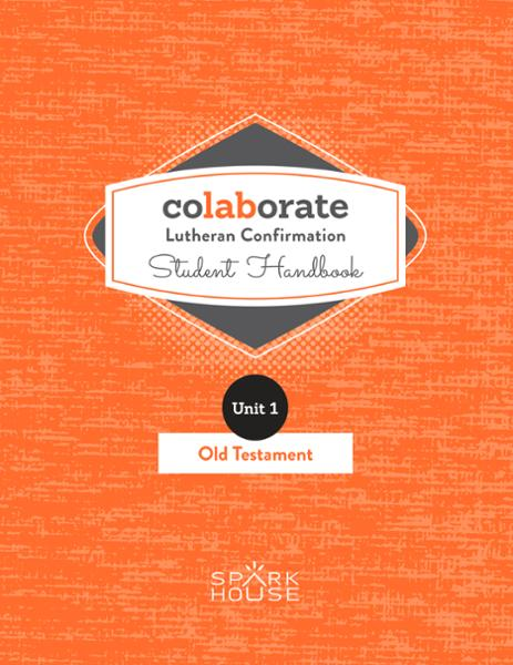 Colaborate: Lutheran Confirmation / Student Handbook / Old Testament