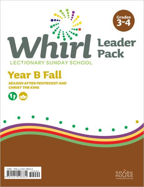Whirl Lectionary / Year B / Fall 2021 / Grades 3-4 / Leader Pack