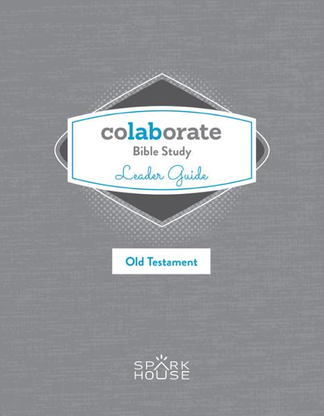 Colaborate: Bible Study / Leader Guide / Old Testament