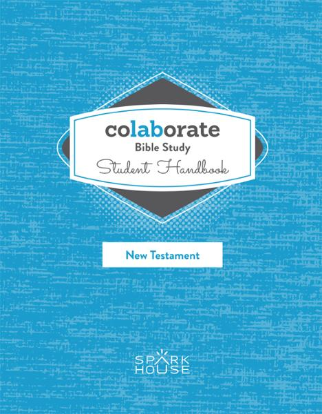 Colaborate: Bible Study / Student Handbook / New Testament