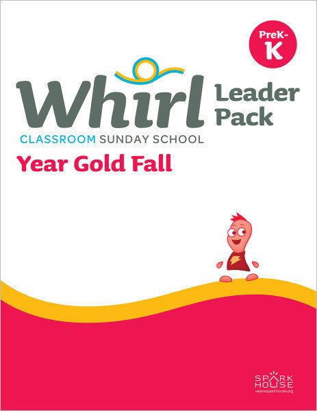 Whirl Classroom / Year Gold / Fall / PreK-K / Leader Pack
