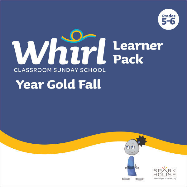 Whirl Classroom / Year Gold / Fall / Grades 5-6 / Learner Pack