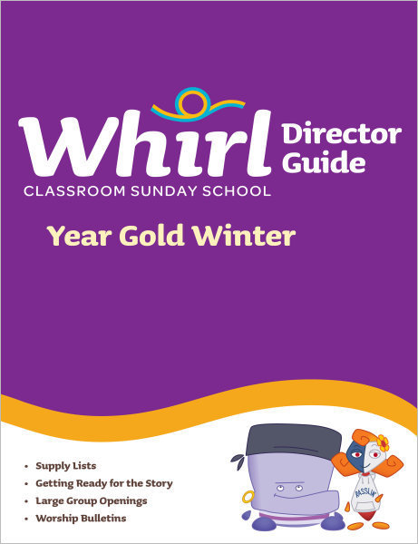 Whirl Classroom / Year Gold / Winter / Director Guide