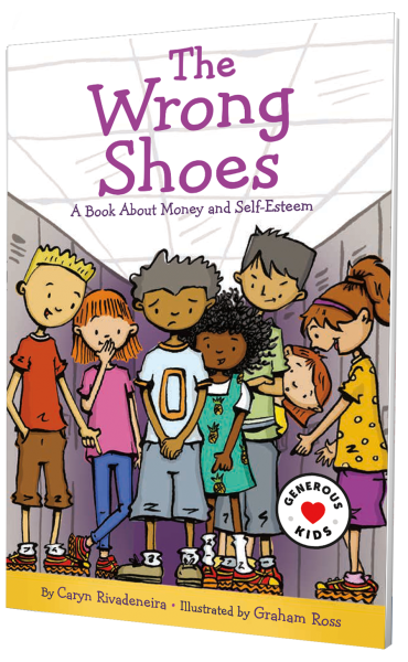 The Wrong Shoes: A Book About Money and Self-Esteem