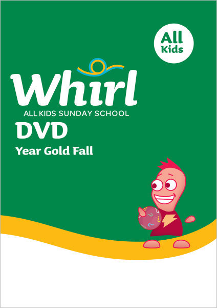 Whirl All Kids / Year Gold / Fall / Grades K-5 / DVD