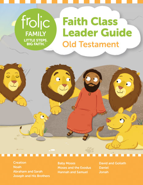 Frolic Family / Old Testament / Birth - Preschool / Leader Guide