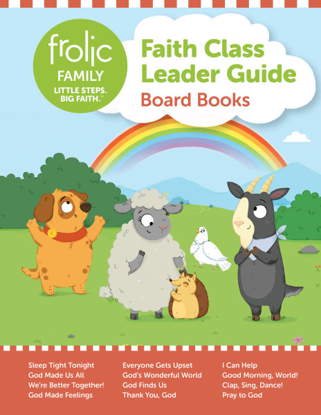Frolic Family / Board Books / Birth-5 / Leader Guide