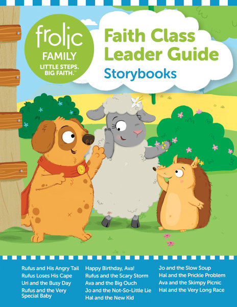 Frolic Family / Storybooks / Birth-5 / Leader Guide