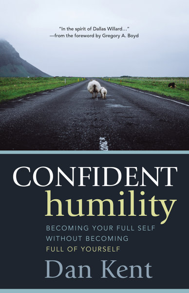 Confident Humility: Becoming Your Full Self without Becoming Full of Yourself