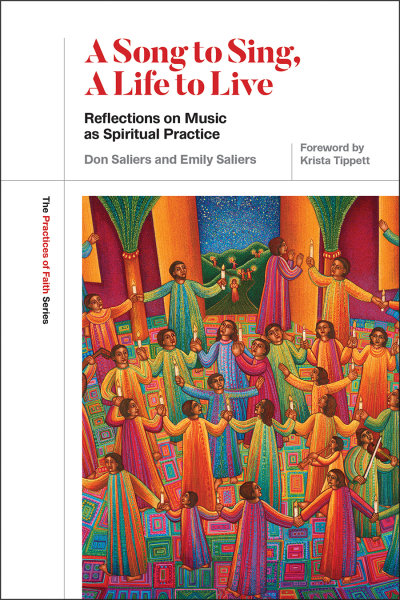 A Song to Sing, A Life to Live: Reflections on Music as Spiritual Practice
