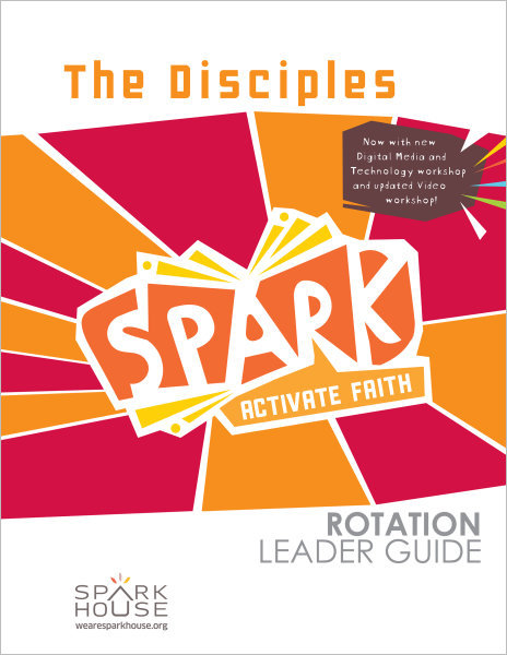 Spark Rotation / The Disciples / Leader Guide