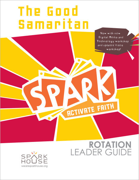 Spark Rotation / The Good Samaritan / Leader Guide
