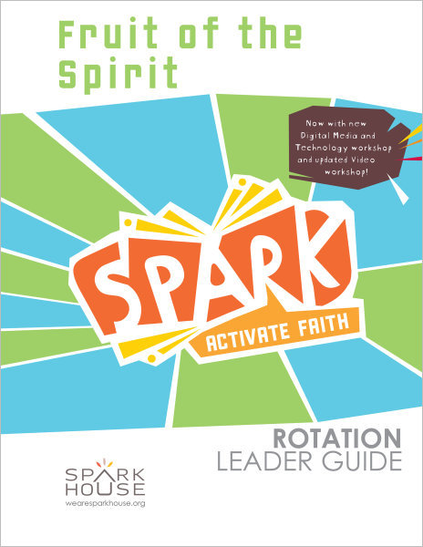 Spark Rotation / Fruit of the Spirit / Leader Guide