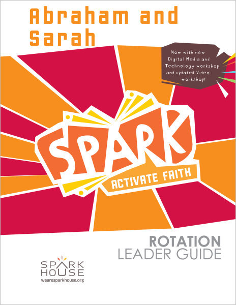 Spark Rotation / Abraham and Sarah / Leader Guide