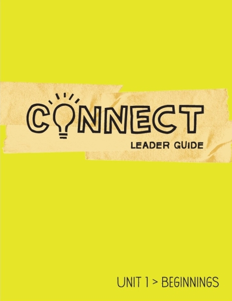 Connect / Unit 1 / Leader Guide