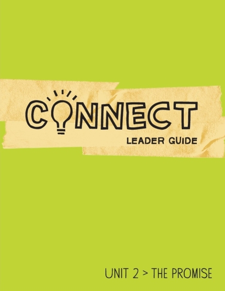 Connect / Unit 2 / Leader Guide