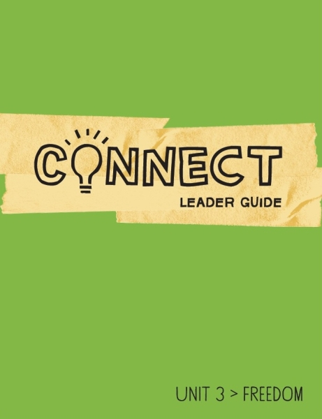 Connect / Unit 3 / Leader Guide