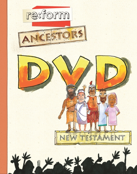 re:form Ancestors / New Testament / DVD