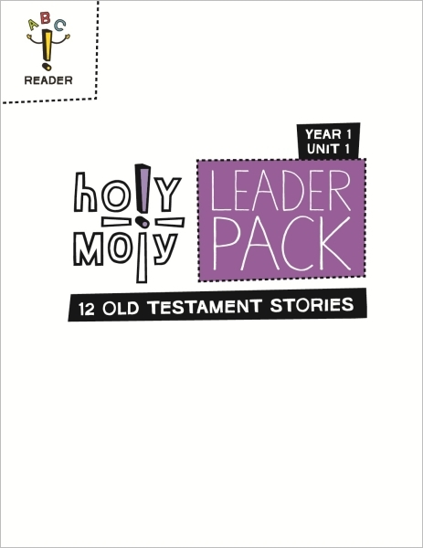 Holy Moly / Year 1 / Unit 1 / Grades 3-4 / Leader